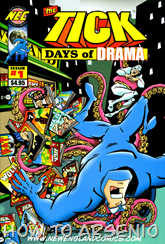 Actualización 07/12/2015: La Garrapata - Juan David Dominguez nos trae The Tick - Days of drama.