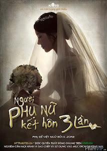 Người Phụ Nữ Kết Hôn Ba Lần - The Woman Who Married Three Times poster