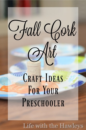 Fall Cork Art- Life with the Hawleys