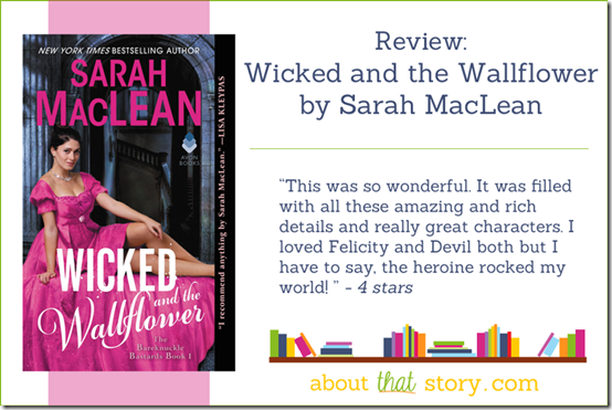 Review: Wicked and the Wallflower by Sarah MacLean | About That Story