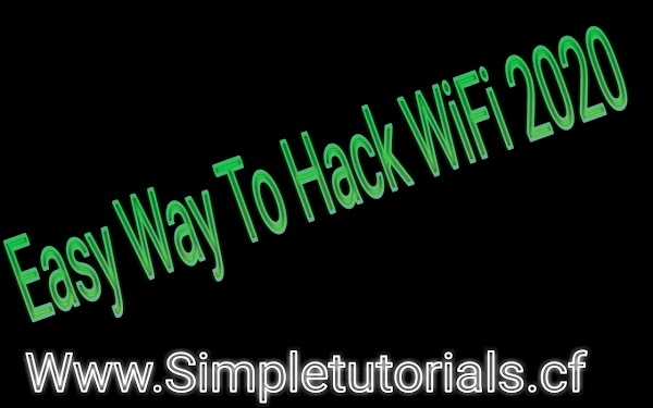 Easy Way To Hack WiFi 2020