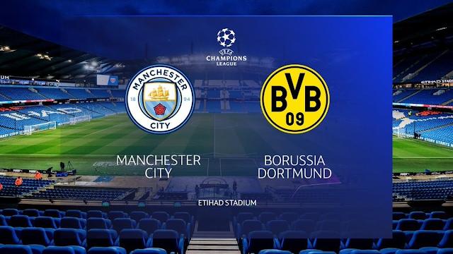 Watch Live Stream Match: Manchester City vs Borussia Dortmund (UEFA CHAMPIONS LEAGUE)