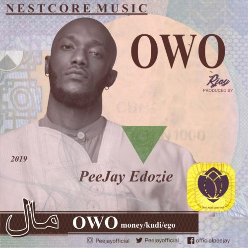 "Download Mp3:- Peejay Edozie – ""Owo"""