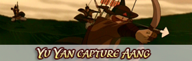 Yu Yan capture Aang