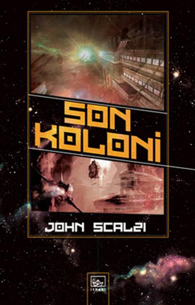 John Scalzi – Son Koloni