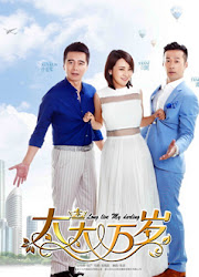 Long Live My Destiny / Vive Les Femmes / Tai Tai Wan Sui China Drama