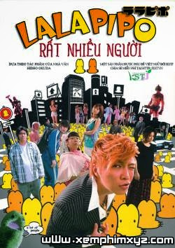 Lala Pipo : Rất Nhiều Người - Lala Pipo: A Lot of People