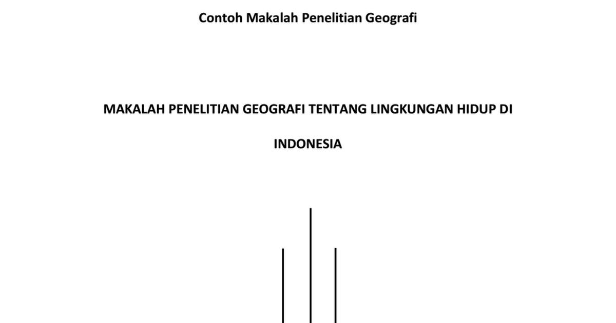 Contoh Makalah Penelitian Geografi Tentang Lingkungan Hidup Di Indonesia Pdf Google Drive