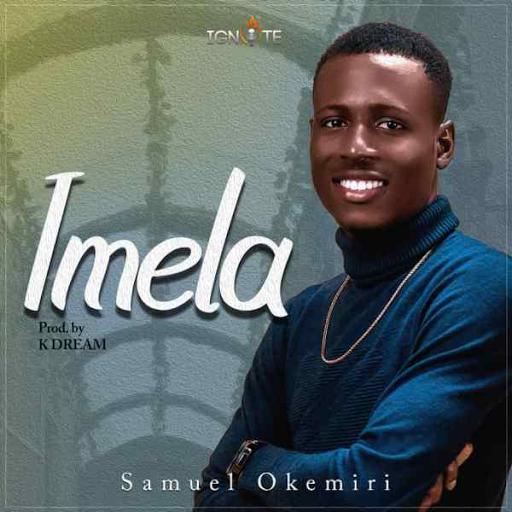 Imela Samuel Okemiri lyrics download