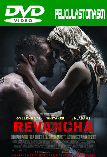 Revancha (Southpaw) (2015) DVDRip