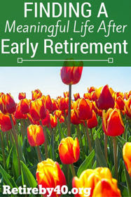 Finding a Meaningful Life after Early Retirement thumbnail