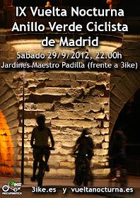 IX Vuelta Nocturna al Anillo Verde Ciclista de Madrid. Sábado 29 de septiembre, 22:00 horas