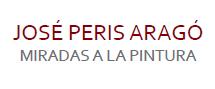 """Exposición """"JOSÉ PERIS ARAGÓ. MIRADAS A LA PINTURA!"""