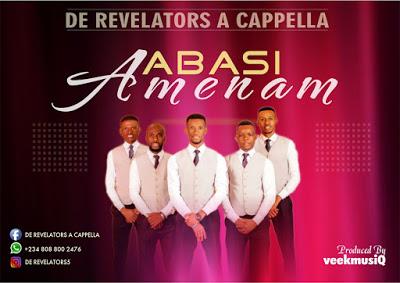 "Abasi Amenam"" By De Revelators Acapella"