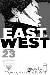 Actualización 07/09/2016: Se agrega el número #23 de East of West, por TarkuX y Cucaracho de la pagina de Facebook G-Comis. Revelaciones y retribuciones.