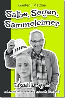 Salbe, Segen, Sammeleimer - Umschlagbild