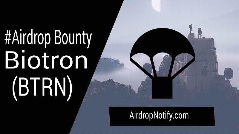 Biotron (BTRN) Crypto Airdrop Alert | Airdrop Coin 2018