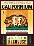Auburn Alehouse Californium