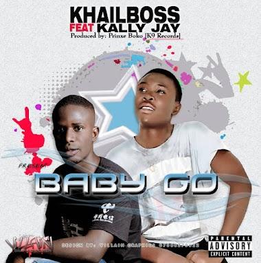Mp3: Khaliboss - Baby Go ft Kally Jay