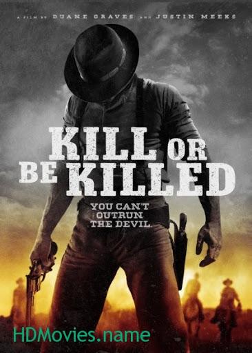 Kill Or Be Killed - Giết hoặc là bị giết