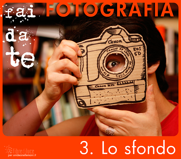 Fotografia fai da te