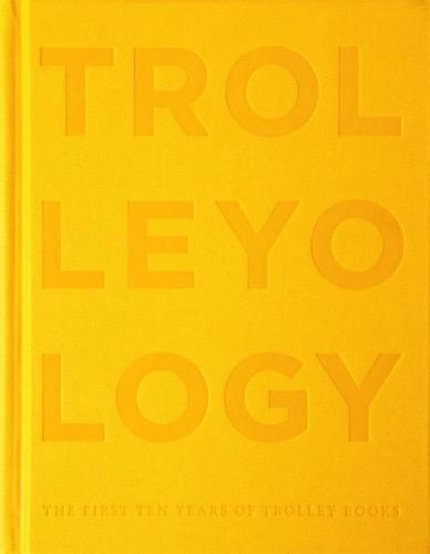 Trolleyology 0