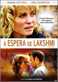 À Espera de Lakshmi  Torrent