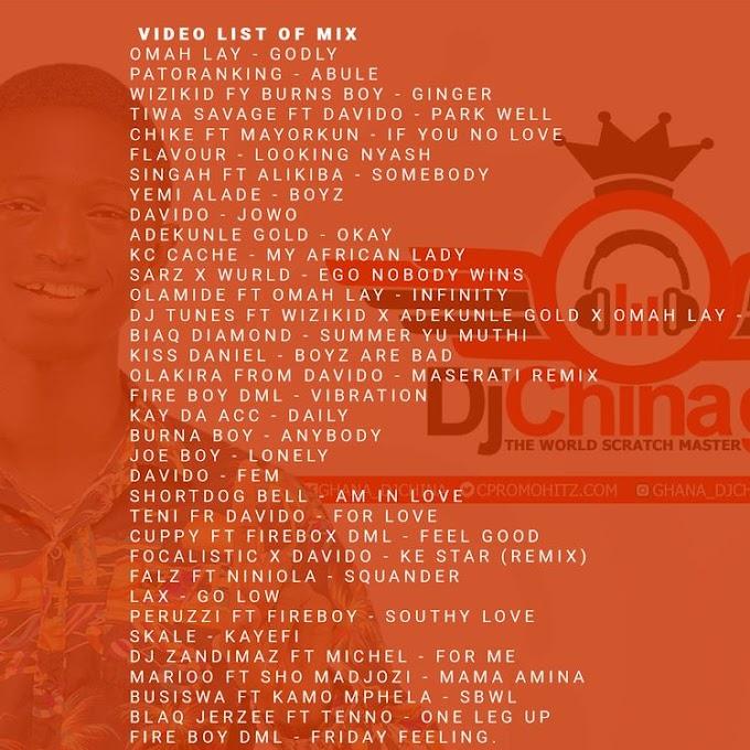 Dj China Ghana - Naija Afrobeats 2021 Full Mixtape