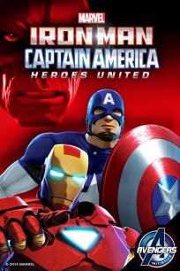 Iron Man And Captain America: Heroes United - Người Sắt Và Đại Úy Mỹ: Anh Hùng Hội Tụ