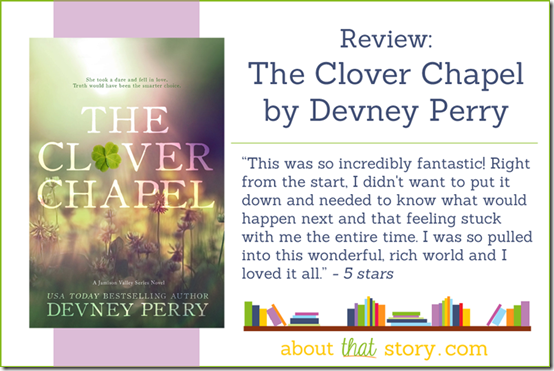 Review: The Clover Chapel by Devney Perry | About That Story