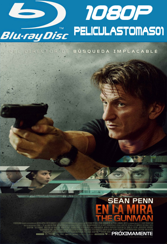The Gunman: En la Mira (Caza al Asesino) (2015) (BRRip) BDRip m1080p