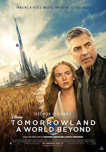 Miền Đất Tương Lai - Tomorrowland poster