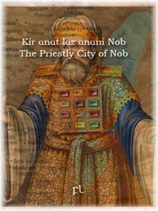 Kir anat laz anani Nob - The Priestly City of Nob Cover