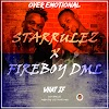 Musik : Starrulez - What If + Over Emotional ( FireBoy DML Cover)