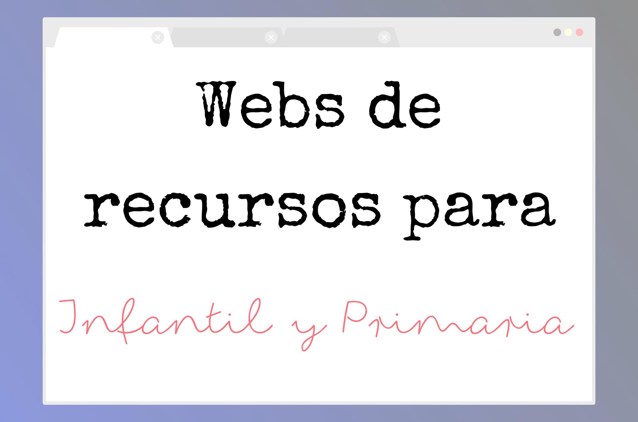 Webs de recursos para Infantil y Primaria   Gololo y Toin: blog de ...