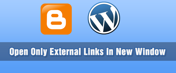 Open links in new window in blogger and wordpress