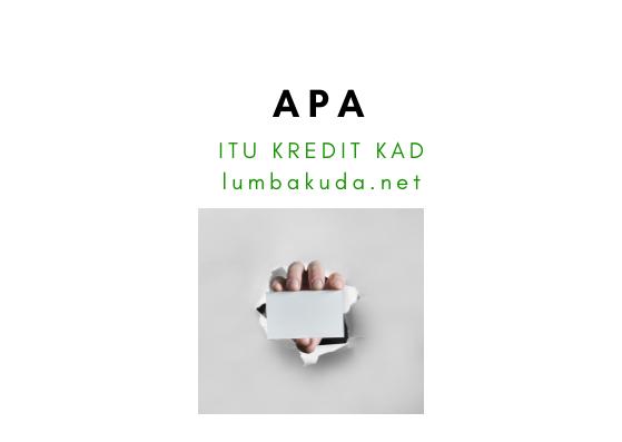 Apa Itu Kad Kredit Malaysia