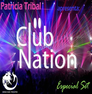 Set Especial Patricia Tribal ClubNation Setembro2011