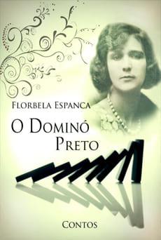 O Dominó Preto - Florbela Espanca