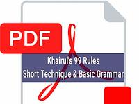 Khairuls 99 Rules - শর্ট টেকনিক এন্ড বেসিক গ্রামার - PDF কপি