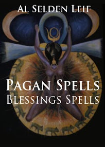 Cover of Al Selden Leif's Book Pagan Spells Blessings Spells