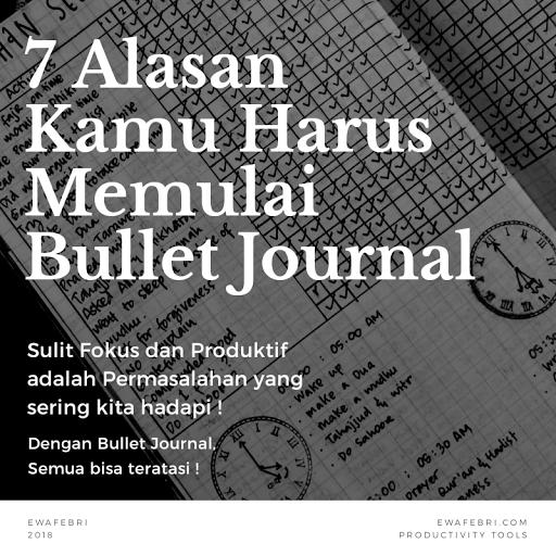 7 alasan kenapa kamu harus membuat bullet journal