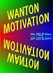 Wanton Motivation
