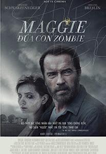 Đứa Con Zombie - Maggie poster