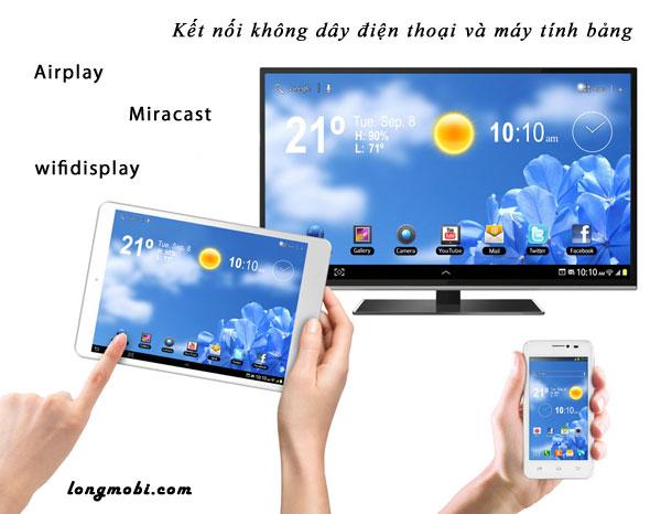 Kết nối điện thoại và TV Qua Airplay & Miracast