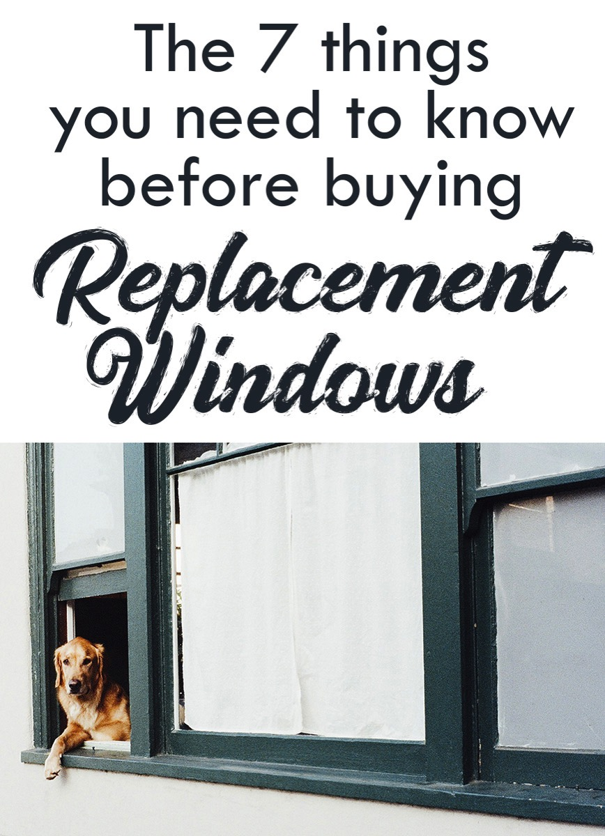 The seven things you need to know about replacement windows