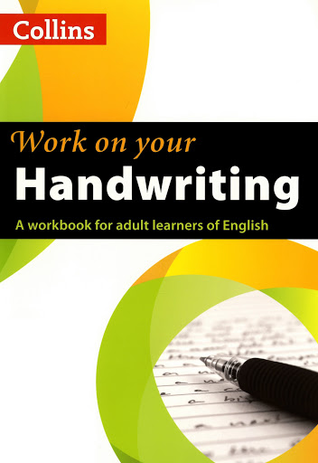 Collins%252520Work%252520On%252520Your%252520Handwriting Collins : Work On Your Handwriting A workbook for adult learns of English