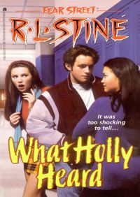 What Holly Heard By R.L. Stine