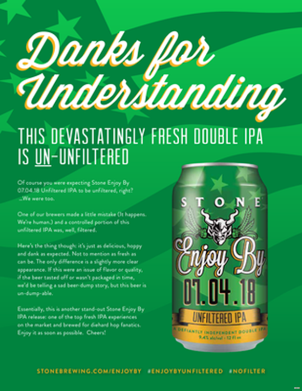 Stone Enjoy By 07.04.18 Unfiltered IPA - Danks For Understanding