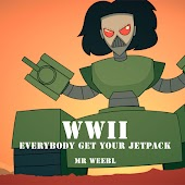 Wwii Everybody Get Your Jetpack